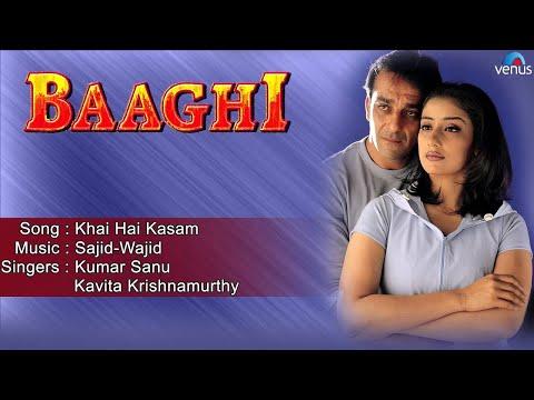 Baaghi : Khai Hai Kasam Full Audio Song | Sanjay Dutt, Manisha Koirala |