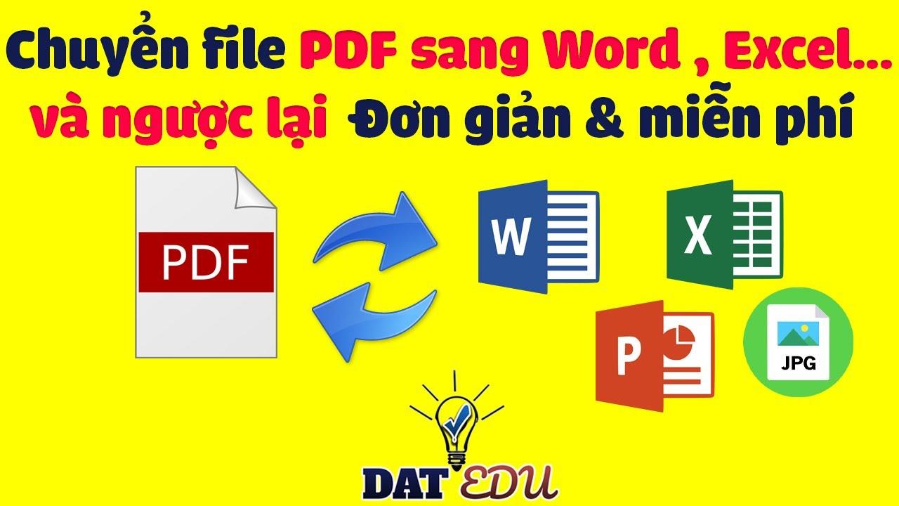 ☑️ Cách chuyển file PDF sang WORD, EXCEL… và ngược lại ĐƠN GIẢN và MIỄN PHÍ | DAT EDU