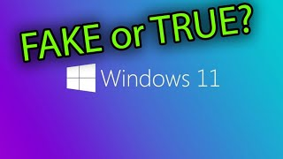 Release Windows 11 FAKE or TRUE?