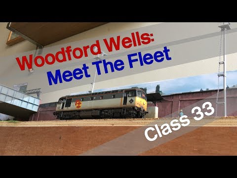 Woodford Wells: Meet The Fleet - Heljan Class 33 Review