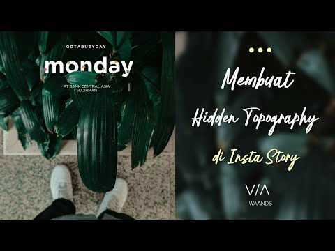 Tutorial Instagram Stories Kekinian Dengan Hidden Tipografi Seperti @waands & @madariyanhadi