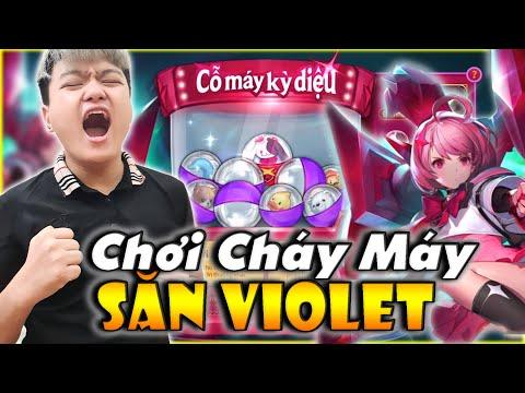 Liên Quân | Chơi Cháy Cỗ Máy Kỳ Diệu - Săn Violet Thứ Nguyên Vệ Thần Siêu Đẹp Về Đội Phong Zhou