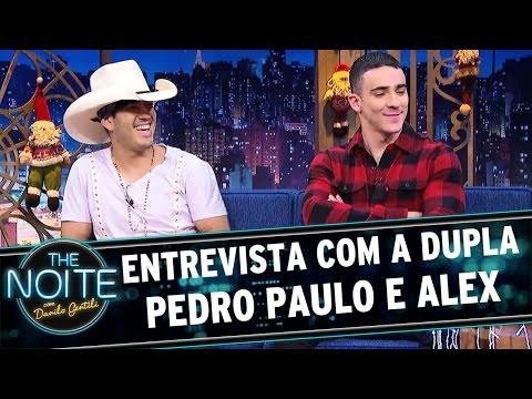 Entrevista com a dupla Pedro Paulo e Alex   The Noite (16/12/16)