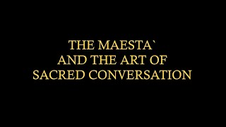 "Anthony Visco Presents ""The Maesta' and Sacred Conversations"""