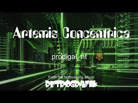 Artemis Concentrica prodigalNT