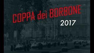 III Coppa Dei Borbone 2017 - Rievocazione Circuito di Caserta - RETROGUSTO Chronicles #12