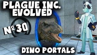 Plague Inc Gameplay Part 30 - Dino Portals! with Yogscast Panda