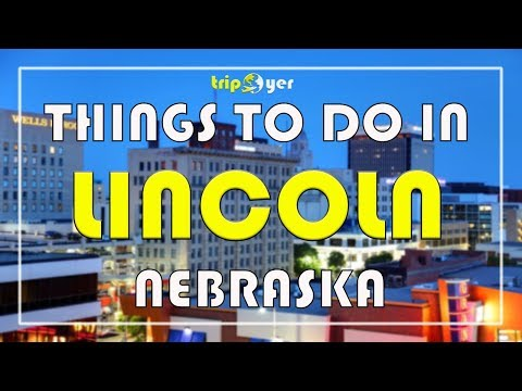 Things to do in Lincoln Nebraska (NE) - Top 15 Best Fun Things