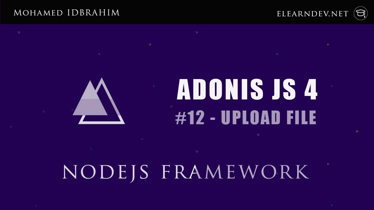 ADONIS JS 4 | UPLOAD FILE AND VALIDATE FILE | #12
