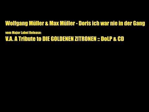 Wolfgang Müller & Max Müller - Doris Ich War Nie In Der Gang :: Label: Major Label