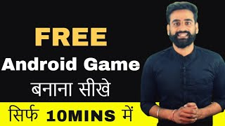 How To Make Android Games | Android Games Kaise Banaye || Hindi