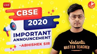 CBSE 2020: IMPORTANT Announcement | BIG NEWS CBSE BOARD 2020 | CBSE Latest News | Vedantu Class 10