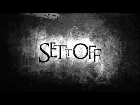 Set It Off   Problem