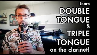 Learn DOUBLE & TRIPLE TONGUE on the clarinet!