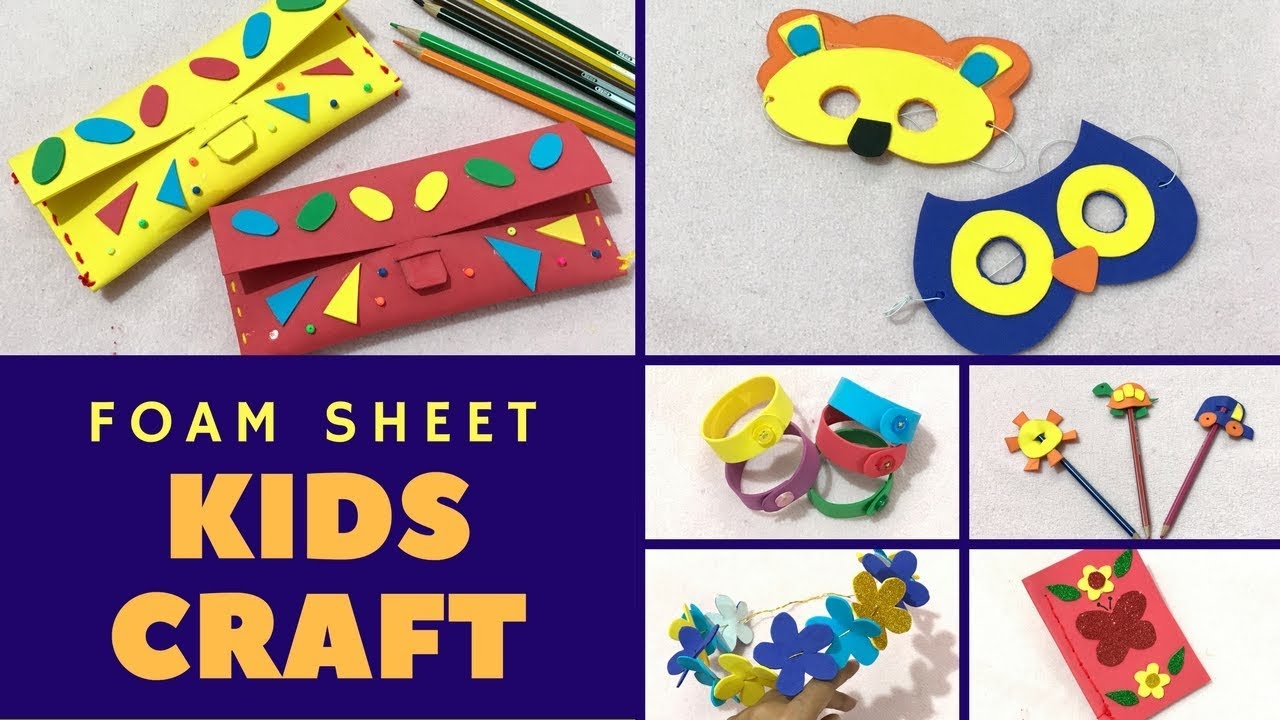 craft ideas using foam sheets 6 easy foam sheet crafts diy crafts at home with foam 6301
