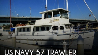 Used 1955 US Navy 57 Trawler for sale in Long Beach, California