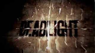 DEADLIGHT Gameplay Trailer