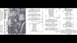 Azinus - saídos do nada a caminho do nada - demo tape 1995