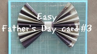 Easy Father's Day card (3rd)