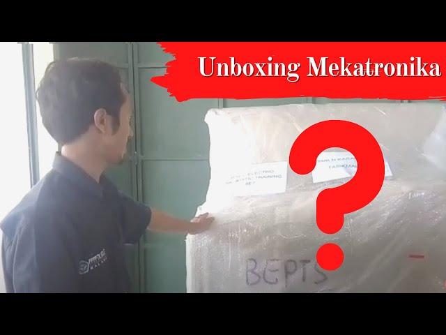 Unboxing Peralatan Mekatronika