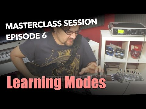 Learning The Modes - Masterclass Session #6