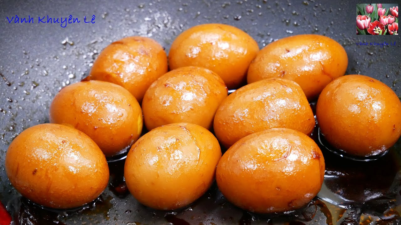 TRỨNG KHO – Cách luộc Trứng dễ lột và Kho Trứng sao cho màu sắc đẹp và vị thơm ngon by Vanh Khuyen