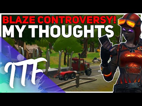 The Blaze Skin Controversy - My Thoughts (Fortnite Battle Royale)