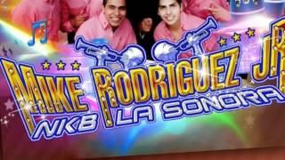 """MIKE RODRÍGUEZ JR. NK8 LA SONORA """"VANIDAD Y PLEGARIA"""" ESTRE"""