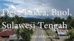 Video Udara Desa Lakea Buol Sulawesi Tengah