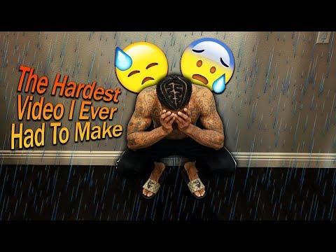 The Hardest Video I Ever Had To Make!