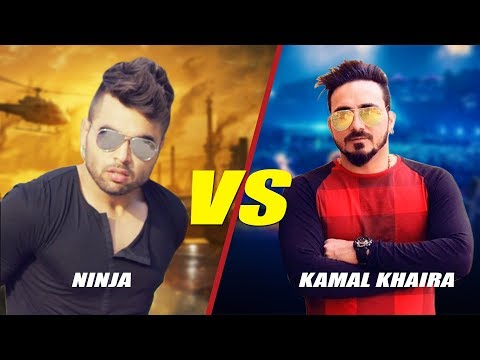 Ninja Vs Kamal Khaira | Punjabi Song | Who's Your Favorite Singer ?
