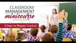 Classroom Management MiniCourse: 3 Days to Regain Control [DAY 1]