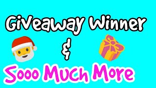Giveaway Winner Announced & Other Stuff