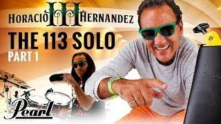Horacio Hernandez: The 113 Solo (Part I)