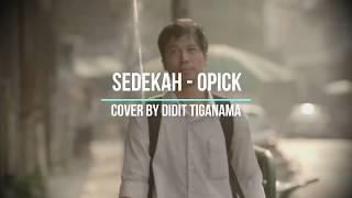 sedekah - opick cover by didit tiganama (video visualisasi)
