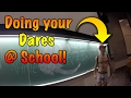 DOING YOUR DARES AT SCHOOL   RUNNING IN BOXERS   *SECURITY*   *KICKED OUT*   GOING INTO LECTURES!!