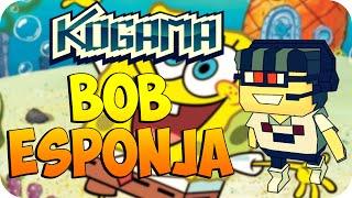 Kogama - Bob Esponja