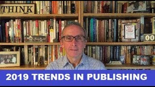 2019 Trends in Scholarly Publishing