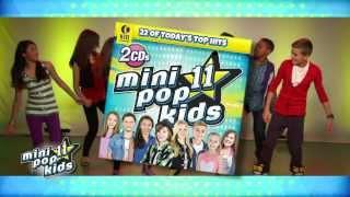 Mini Pop Kids 11 Commercial