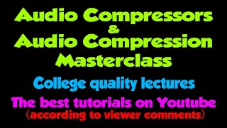 "Compressors & Audio Compression tutorial 6 (Ducking or ""Sidechaining"")"