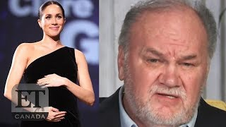 Thomas Markle Pleads To See Pregnant Meghan