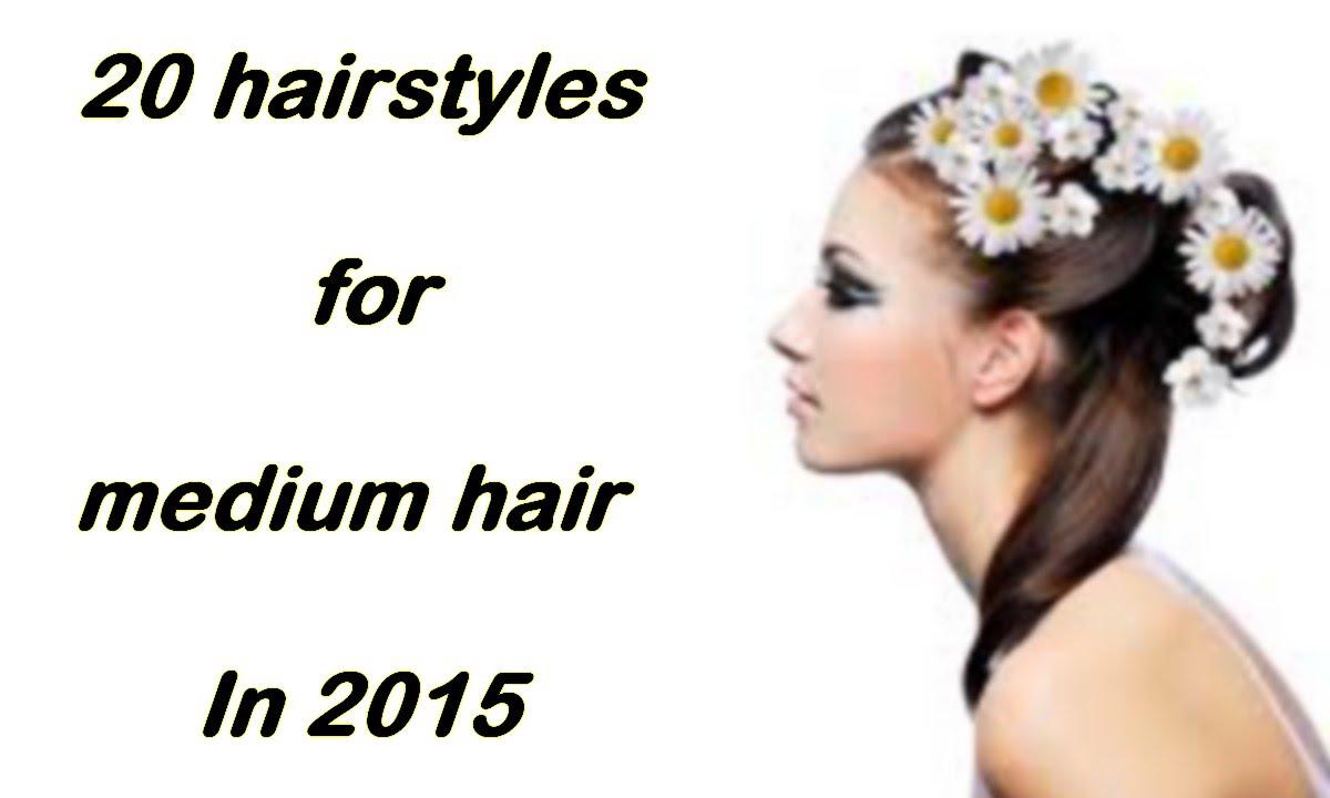 Top 20 Hairstyles For Medium Length Hair 2015 - YouTube