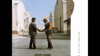 Pink Floyd - Wish You Were Here ( studio version ) HQ