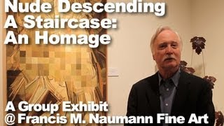 The Nude Descending A Staircase: An Homage (A Group Show)