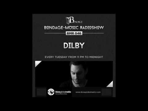 Bondage Music Radio - Edition 46 mixed by Dilby