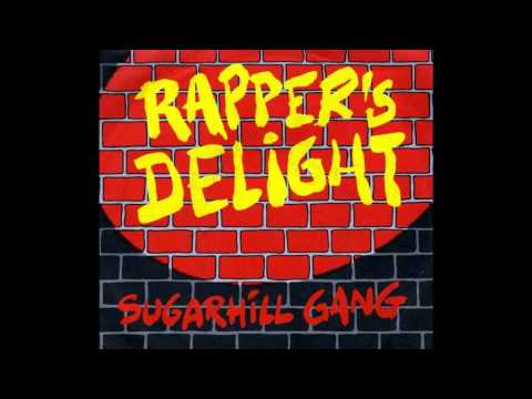 The Sugar Hill Gang  Rappers Delight  HQ, Full Version