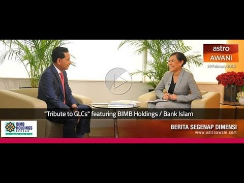 """Tribute to GLCs"" featuring BIMB Holdings / Bank Islam"