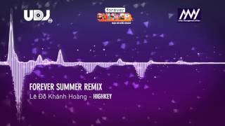 highkey  forever summer remix 2015