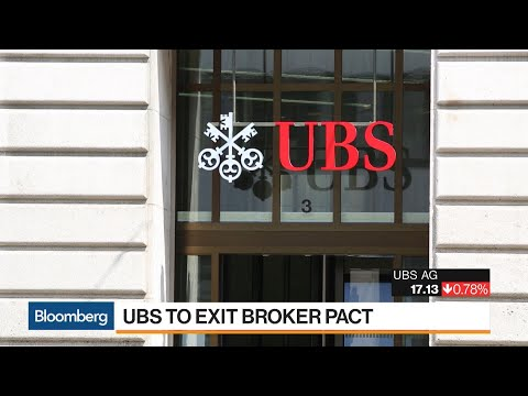 Why UBS Is Withdrawing From A Broker Pact
