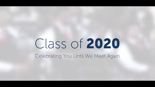 Celebrating the UMW Class of 2020 Until We Meet Again